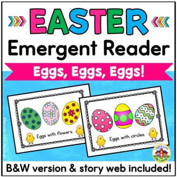 Easter Emergent Reader with Story Web and Sorting Activity: Eggs, Eggs, Eggs