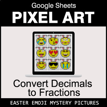 Easter Emoji - Decimals to Fractions - Google Sheets Pixel Art