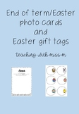 Easter/End of Term 1 Photo Card plus Easter gift tags!