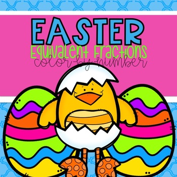 Easter Equivalent Fractions Color-By-Number