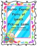 Easter Express Parts of Speech Pick-up Common Core Grammar Game