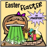 Easter Feaster:  A (Gross!) Interactive Game for PowerPoint