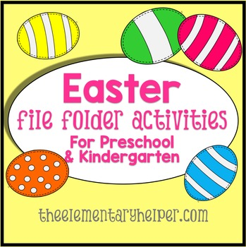 Easter File Folder Activities for Preschool and Kindergarten