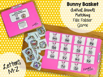 Easter File Folder Game: Letter to Initial Sound Matching M-Z