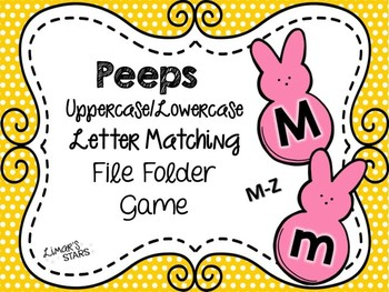 Easter File Folder Game: UPPERCASE to lowercase Matching M-Z