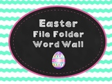 Easter File Folder Word Wall