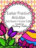 Easter Fraction Activities (Jelly Beans & Easter Eggs)