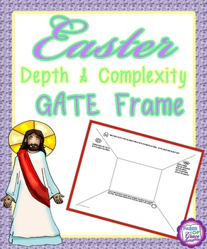 Easter Depth & Complexity GATE Frame
