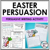 Easter Writing- Persuasive Letter Writing from First-Person Point of View