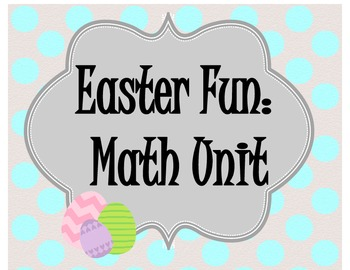 Easter Fun: Kindergarten Math Unit