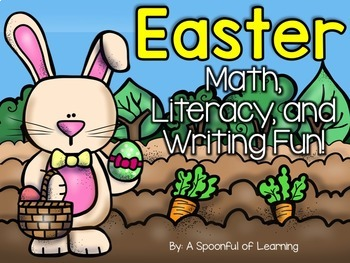Easter Fun! Math, Literacy, & Writing Activities!