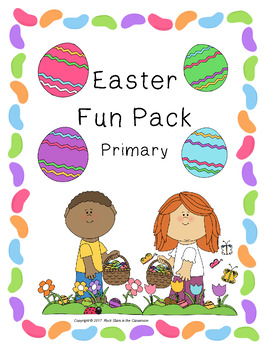 Easter Fun Pack - Primary Edition #easterbunny