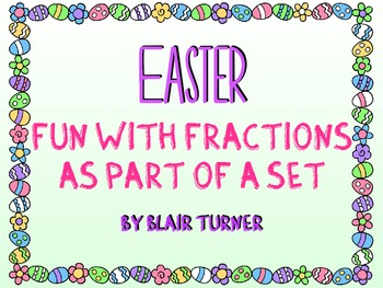 Easter Fun With Fractions as Part of a SET