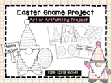 Easter Gnome Art & Writing Project - Spring Project - March April