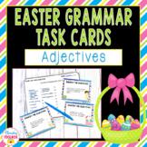 Easter Grammar Task Cards - Adjectives