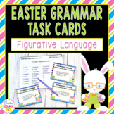 Easter Grammar Task Cards - Figurative Language