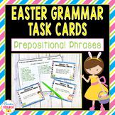 Easter Grammar Task Cards - Prepositional Phrases