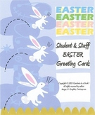 Easter Greeting Cards for Students & Staff!