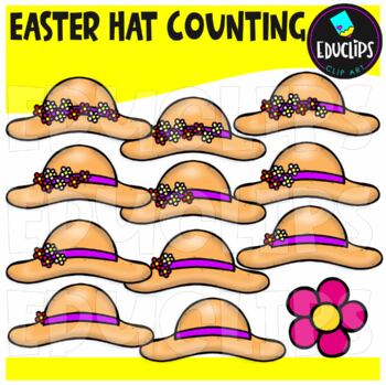 Easter Hats Counting Clip Art Bundle  {Educlips Clipart}