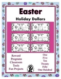 Easter Holiday Dollars - Teach Money, Use for Rewards, Sup