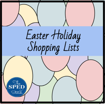 Easter Holiday Shopping Lists and Activities!