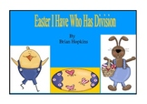 Easter I Have Who Has Division