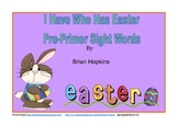 Easter I Have Who Has Pre-Primer Sight Words