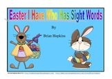 Easter I Have Who Has Primer Sight Words