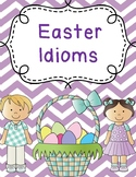 Easter Idioms