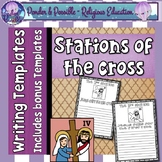Easter ~ Jesus and The Stations of The Cross on Good Friday Writing Templates
