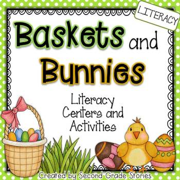 Easter Language Arts Centers and Activities ~ Baskets and Bunnies