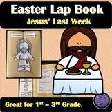 Easter Lap Book | Jesus' Last Week