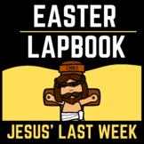 Easter Lapbook and Sunday School Craft | Jesus' Last Week