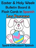 Easter (Las Pascuas) / Holy Week Bulletin Board/Flash Cards in Spanish