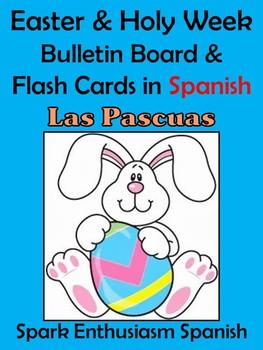 Easter (Las Pascuas) / Holy Week Bulletin Board/Flash Card