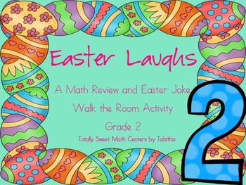 Easter Laughs- A Math Review and Easter Joke Walk the Room Gr.2