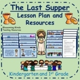 Easter Lesson Plan and PowerPoint - The Last Supper - Kind