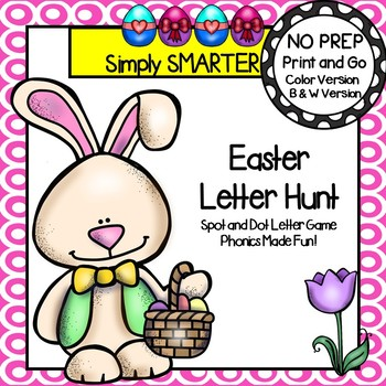 Easter Letter Hunt:  NO PREP Spot and Dot Letter Matching Game