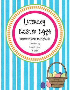Easter Literacy Eggs: Beginning Sounds and Syllables