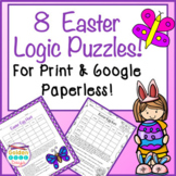 Easter Logic Puzzles For Print & Google Paperless! Critical Thinking