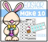 Easter Make 10 Math Center