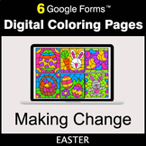 Easter: Making Change - Google Forms   Digital Coloring Pages