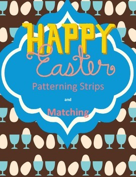 Easter Matching and Patterns