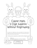 """Easter Math"" 2 Digit Addition Without Regrouping - Common Core! (black line)"