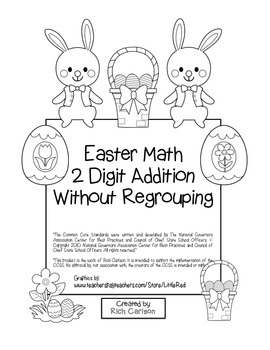 """""""Easter Math"""" 2 Digit Addition Without Regrouping -Common Core (color&blackline)"""