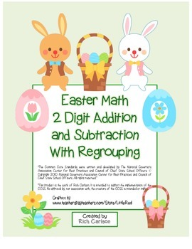 """Easter Math"" 2 Digit Subtract & Add Regrouping -Common Core (color & blackline)"