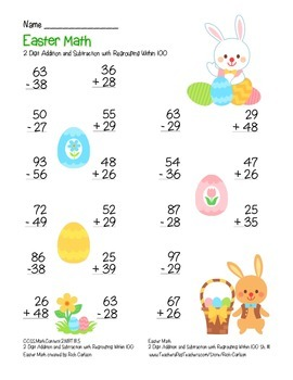 """""""Easter Math"""" 2 Digit Subtract & Add With Regrouping - Common Core! (color)"""