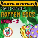 Easter Math Mystery - Case of The Rotten Eggs (GRADE 2)