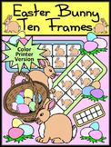 Easter Math Activities: Easter Bunny Easter Ten Frames Activity - Color Version