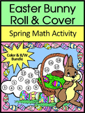 Easter Activities: Easter Bunny Roll & Cover Math Activity Bundle - Color&BW